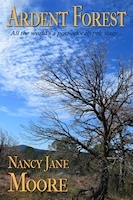 Ardent Forest: A Novella by Nancy Jane Moore