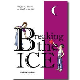 Breaking the ice by Emily Care Boss