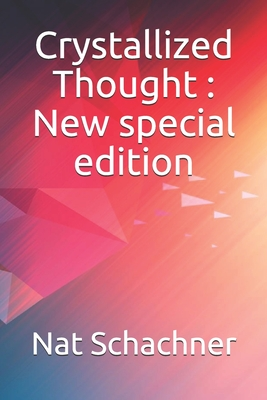 Crystallized Thought: New special edition by Nat Schachner