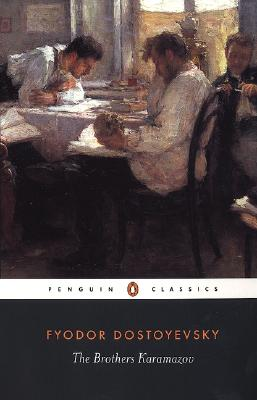 The Brothers Karamazov: A Novel in Four Parts and an Epilogue by Fyodor Dostoyevsky