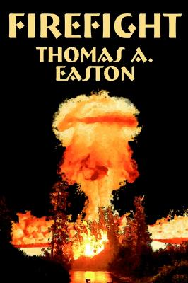 Firefight by Thomas A. Easton