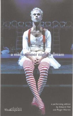 A Midsummer Night's Dream (Propeller Shakespeare) by William Shakespeare