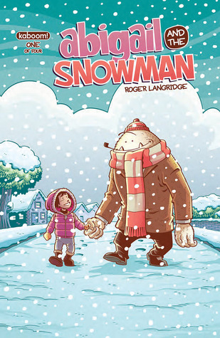 Abigail and the Snowman #1 by Roger Langridge