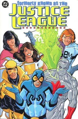 Formerly Known as the Justice League by Keith Giffen, Kevin Maguire, J.M. DeMatteis, Joe Rubinstein