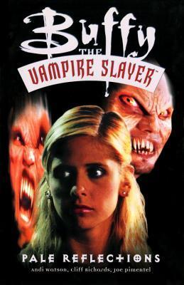 Buffy the Vampire Slayer: Pale Reflections by Andi Watson, Cliff Richards