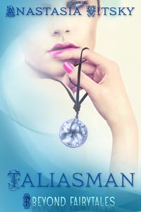 Taliasman by Anastasia Vitsky