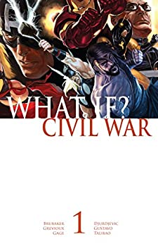 What If? Civil War #1 by Christos Gage, Ed Brubaker, Kevin Grevioux