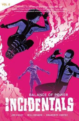 Incidentals Vol. 2: Balance of Power by Joe Casey
