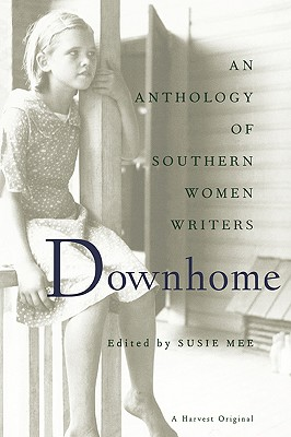 Downhome: An Anthology by Susie Mee