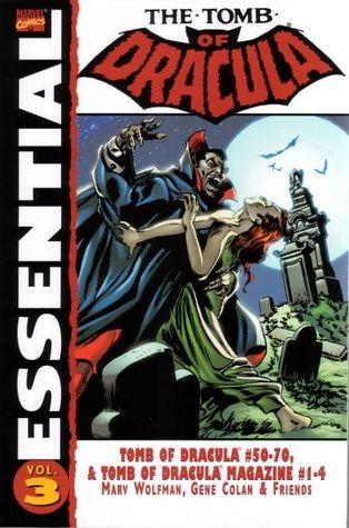 Essential Tomb of Dracula, Vol. 3 by Roger McKenzie, Marv Wolfman, Frank Robbins, Gene Colan