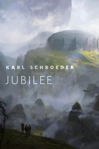 Jubilee by Karl Schroeder