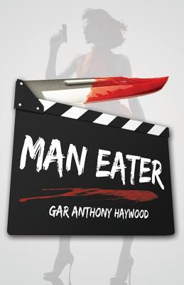 Man Eater by Gar Anthony Haywood