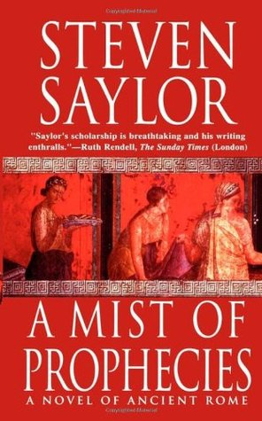 A Mist of Prophecies by Steven Saylor