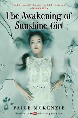 The Awakening of Sunshine Girl by Paige McKenzie, Alyssa B. Sheinmel