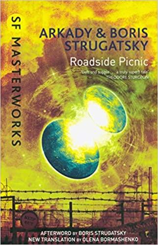 Roadside Picnic by Boris Strugatsky, Arkady Strugatsky