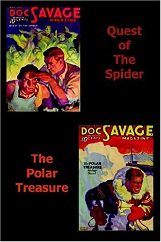 Quest of the Spider / The Polar Treasure by Kenneth Robeson, Lester Dent
