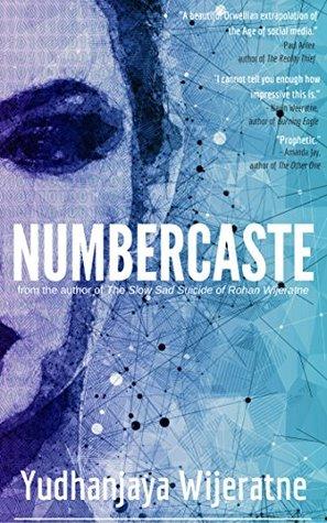 Numbercaste by Yudhanjaya Wijeratne