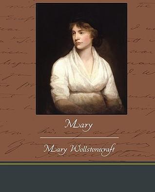 Mary by Mary Wollstonecraft