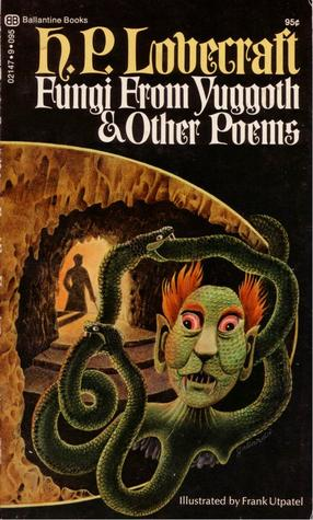Fungi from Yuggoth and Other Poems by Frank Utpatel, August Derleth, H.P. Lovecraft