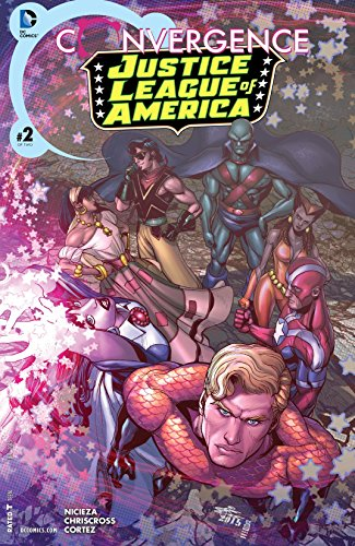 Convergence: Justice League of America #2 by Fabian Nicieza