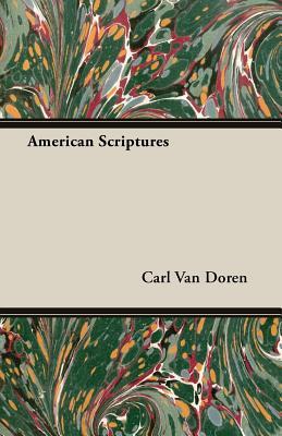 American Scriptures by Carl Van Doren