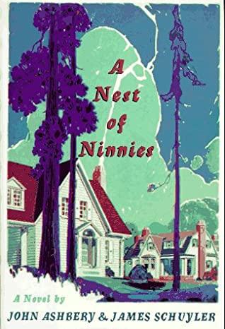 A Nest of Ninnies by John Ashbery, James Schuyler
