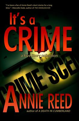 It's a Crime by Annie Reed