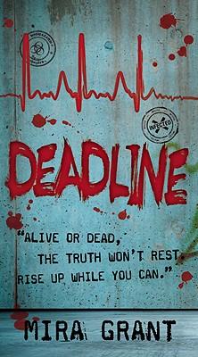 Deadline by Mira Grant