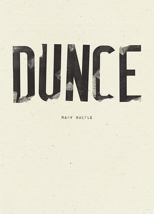 Dunce by Mary Ruefle
