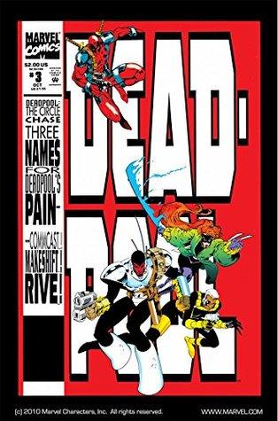 Deadpool: The Circle Chase #3 by Harry Candelario, Mark Farmer, Glynis Oliver, Joe Madureira, Fabian Nicieza