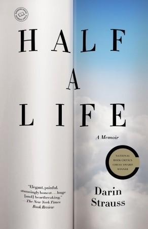 Half a Life: A Memoir by Darin Strauss