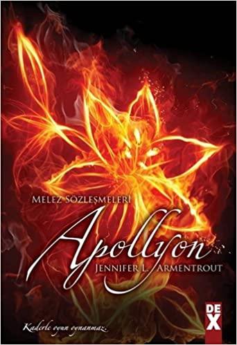 Melez Sozlesmeleri 4 Apollyon by Jennifer L. Armentrout, Barýs Emre Alkým