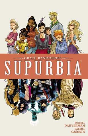 Grace Randolph's Supurbia Vol. 4 by Grace Randolph, Russell Dauterman
