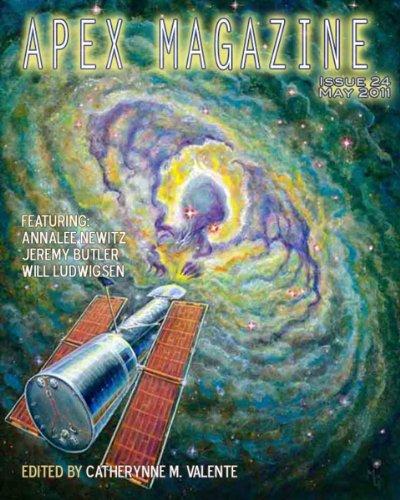 Apex Magazine - May 2011 by Jeremy R. Butler, Catherynne M. Valente, Rachel Swirsky, Annalee Newitz, Monica Valentinelli, Will Ludwigsen, Elizabeth R. McClellan