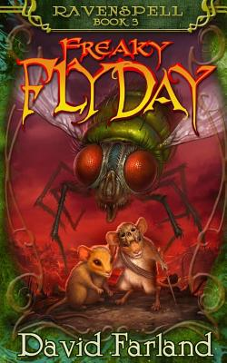 Freaky Fly Day by David Farland