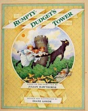 Rumpty Dudget's Tower by Diane Goode, Julian Hawthorne
