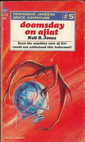 Doomsday on Ajiat by Neil R. Jones