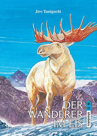 Der Wanderer Im Eis by Jirō Taniguchi