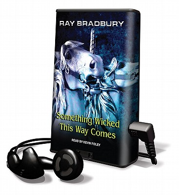 Something Wicked This Way Comes by Ray D. Bradbury