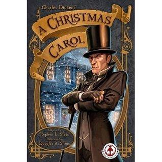 A Christmas Carol (Graphic Novel) by Douglas A. Sirois, Stephen L. Stern, Charles Dickens