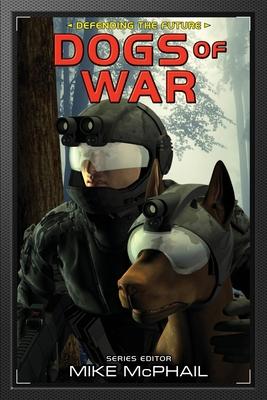 Dogs of War: Reissued by Brenda Cooper, David Sherman