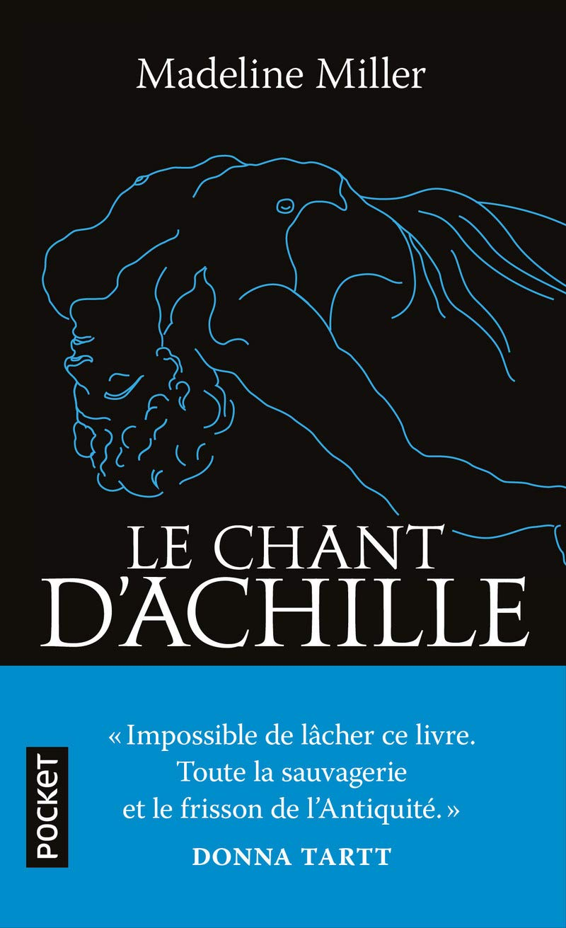 Le Chant d'Achille by Madeline Miller