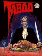 Taboo #1 by Robert Loren Fleming, Tim Lucas, Eddie Campbell, Cam Kennedy, Tom Sniegoski, Charles Burns, Alan Moore, Stephen R. Bissette, Charles Vess, Keith Giffen, Jack Butterworth, Greg Irons, Bill Wray, S. Clay Wilson, Mike Hoffman, Chester Brown, Bernie Mireault, Clive Barker