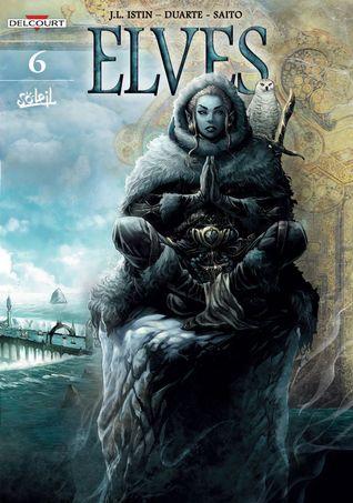 Elves: The Blue Elves' Mission by Diogo Saito, Kyko Duarte, Jean-Luc Istin, Christina Cox-De Ravel
