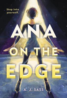 Ana on the Edge by A. J. Sass