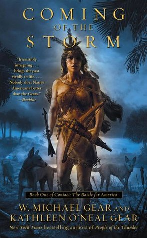 Coming of the Storm by Kathleen O'Neal Gear, W. Michael Gear