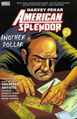 American Splendor: Another Dollar by Harvey Pekar, Ty Templeton, Chris Weston, Darwyn Cooke, Darick Robertson, David Lapham, Dean Haspiel