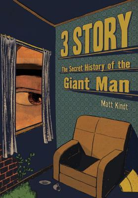 3 Story: The Secret History of the Giant Man by Matt Kindt