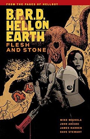 B.P.R.D. Hell on Earth, Vol. 11: Flesh and Stone by Mike Mignola, Dave Stewart, John Arcudi, James Harren