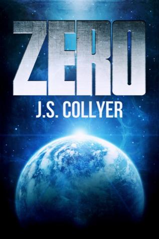 Zero by J.S. Collyer